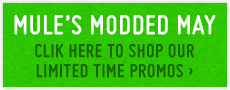 Mules Modded May - Shop Our Limited Time Promos