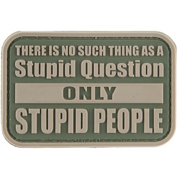 G-Force No Stupid Question Only Stupid People PVC Morale Patch