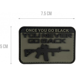 G-Force Once You Go Black You Never Go Back PVC Patch