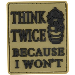 G-Force Think Twice Because I Won't PVC Morale Patch - TAN