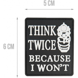 G-Force Think Twice Because I Won't PVC Morale Patch - BLACK