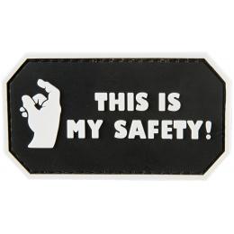 G-Force This Is My Safety PVC Morale Patch - BLACK