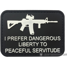 G-Force I Prefer Dangerous Liberty to Peaceful Servitude PVC Morale Patch - BLACK