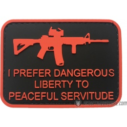 G-Force I Prefer Dangerous Liberty to Peaceful Servitude PVC Morale Patch - RED